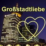 Großstadtliebe